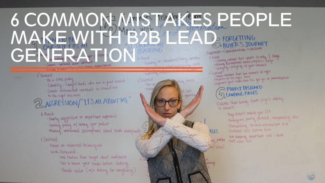 6 common mistakes people make with b2b lead generation