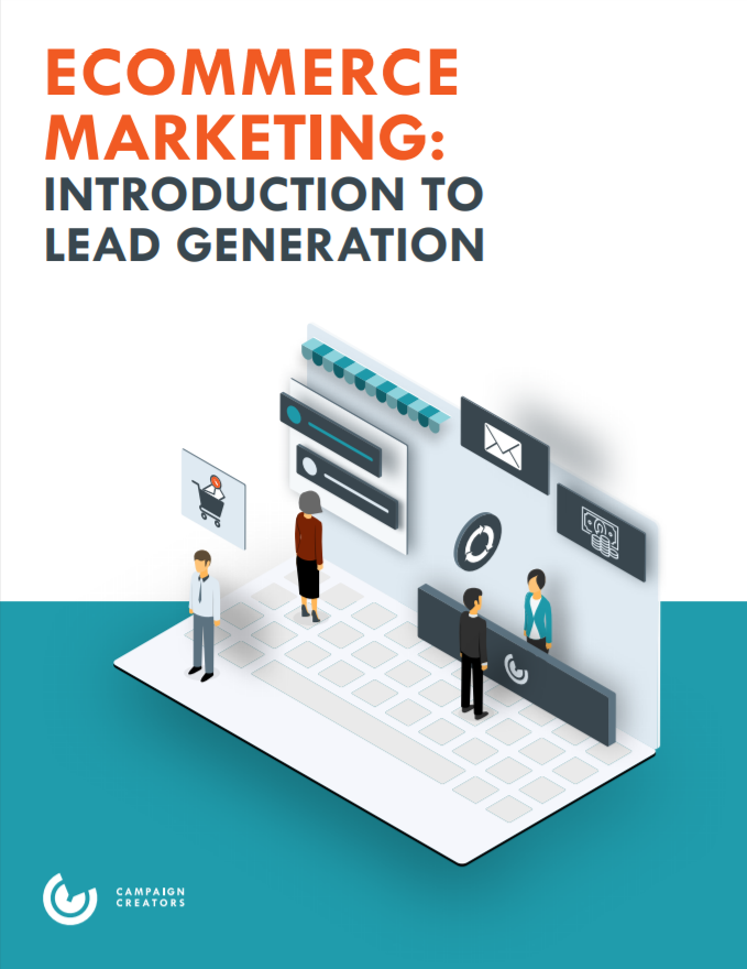 Ecommerce Marketing: Intro to Lead Gen