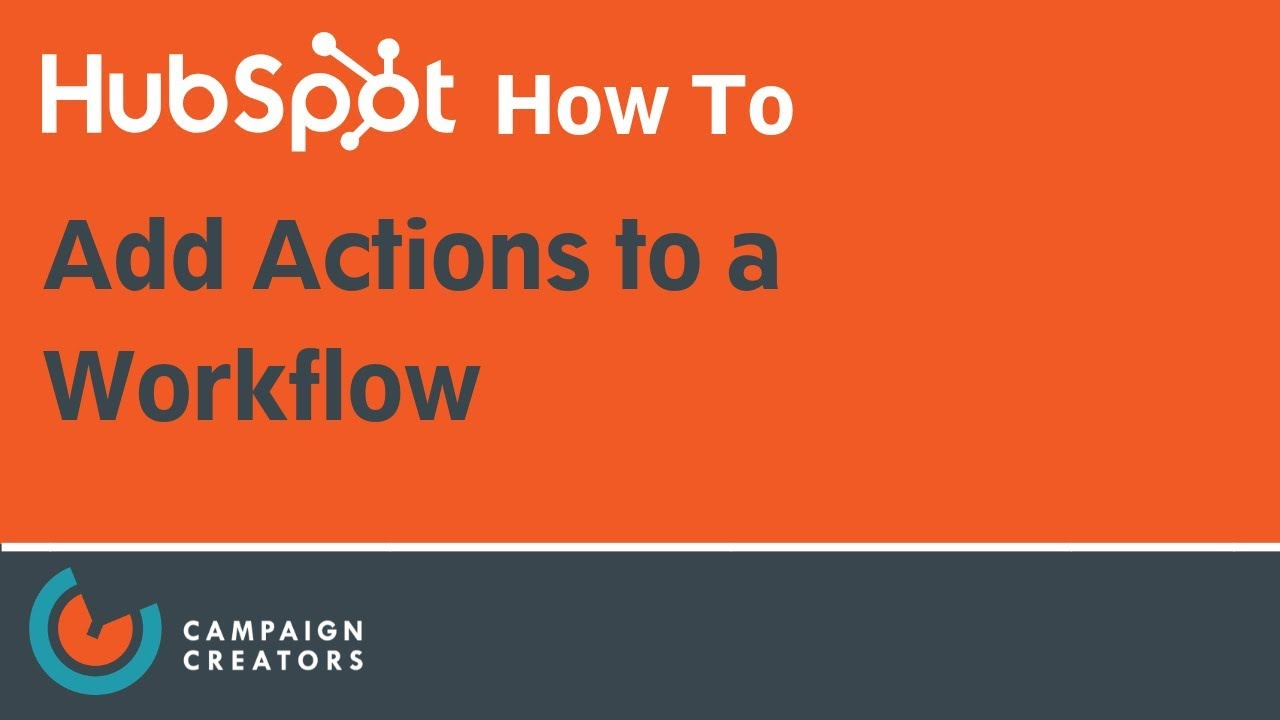 How to Add Actions to a Workflow