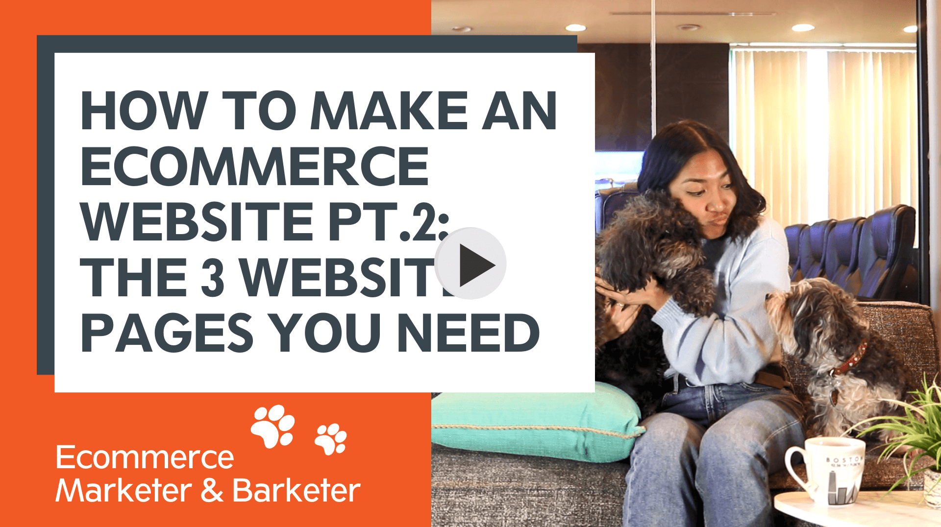 How to Make an ECommerce Website Part 2 Vidoe Thumbnail