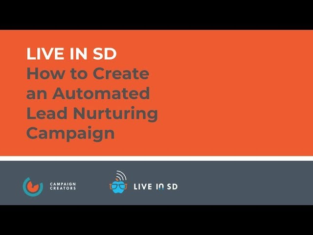 live-in-sd-automated-lead-nurture-campaign-webinar-thumbnail